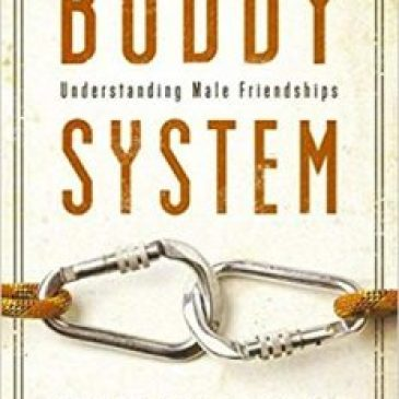 Buddy System: Understanding Male Friendships