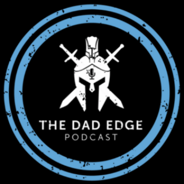 The Dad Edge Podcast