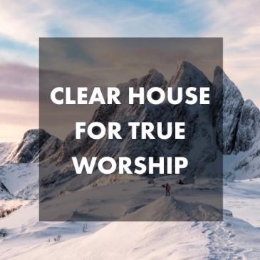 Lifeline Clears House for True Worship