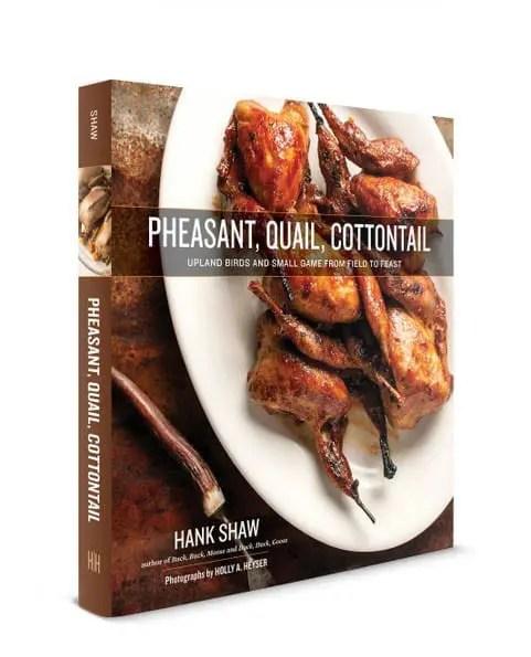 Pheasant, Quail, Cottontail Cookbook