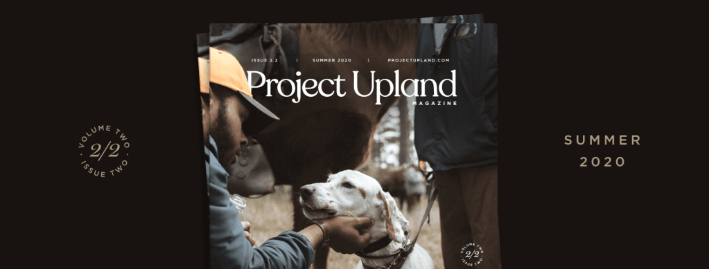 Cover of the Summer 2020 issue of Project Upland Magazine.