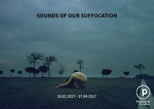 Projekteria - Anna Bresolí - Sounds of Our Suffocation