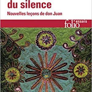 Carlos Castaneda – La force du silence