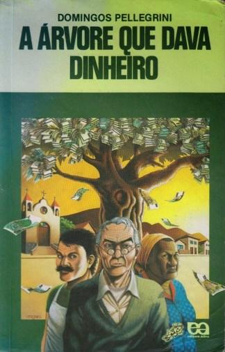 a-arvore-que-dava-dinheiro-domingos-pellegrini-editora-atica-colecao-vaga-lume-1991-1992