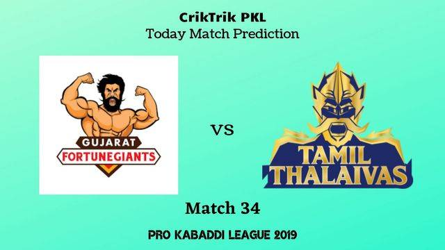gujarat vs thalaivas match34 - Gujarat Fortunegiants vs Tamil Thalaivas Today Match Prediction - PKL 2019