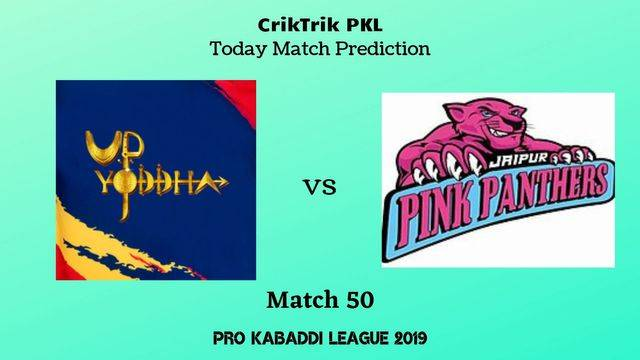 up vs jaipur match50 - UP Yoddha vs Jaipur Pink Panthers Today Match Prediction - PKL 2019