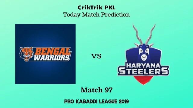 bengal vs haryana match97 prediction - Bengal Warriors vs Haryana Steelers Today Match Prediction - PKL 2019