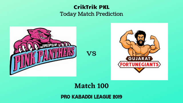 jaipur vs gujarat match100 - Jaipur Pink Panthers vs Gujarat Fortunegiants Today Match Prediction - PKL 2019