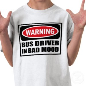 warning_bus_driver_in_bad_mood