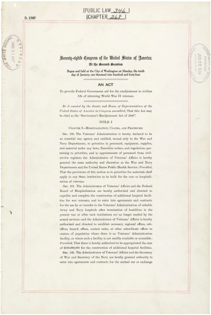Page one of the Servicemen's Readjustment Act (Public Law 78-346), approved July 22, 1944. National Archives, General Records of the United States Government.