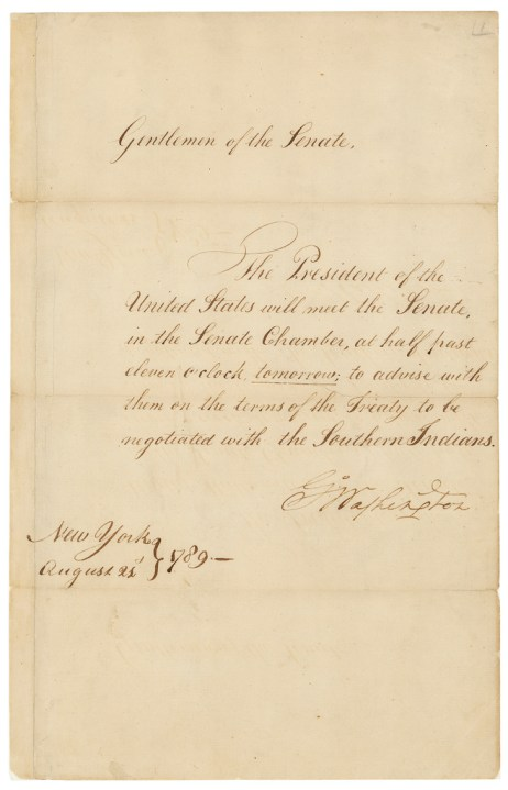 Message of President George Washington Requesting that the Senate Meet to Advise Him on the Terms of the Treaty to Be Negotiated with the Southern Indians, 08/21/1789. (National Archives Identifier 306283)