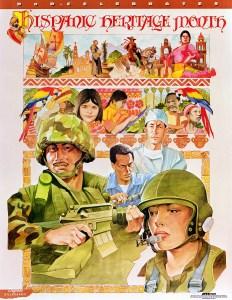 AFIS billboard posters. Hispanic Heritage Month. Defense Billboard #81, 01/01/2000. (National Archives Identifier: 6507500)