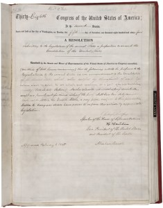 Joint Resolution Proposing an Amendment to the United States Constitution Abolishing Slavery, January 31, 1865. (National Archives Identifier 1408764)