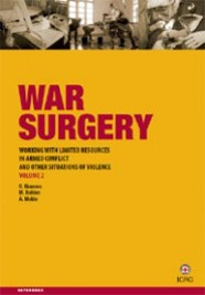 War Surgery Working with Limited Resourses in Armed Conflict and Other Situations of Violence Vol 2