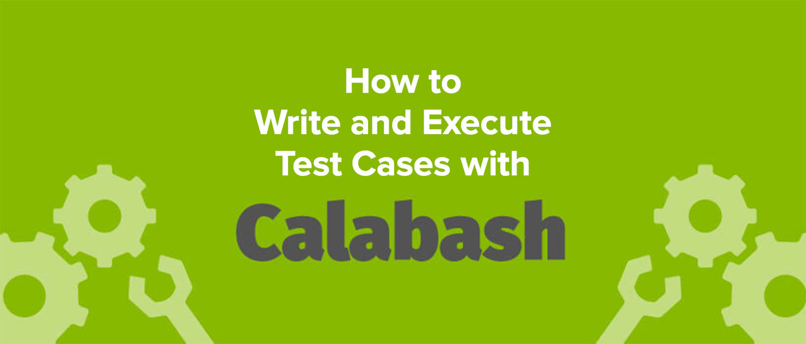 writing-and-executing-test-cases-with-calabash