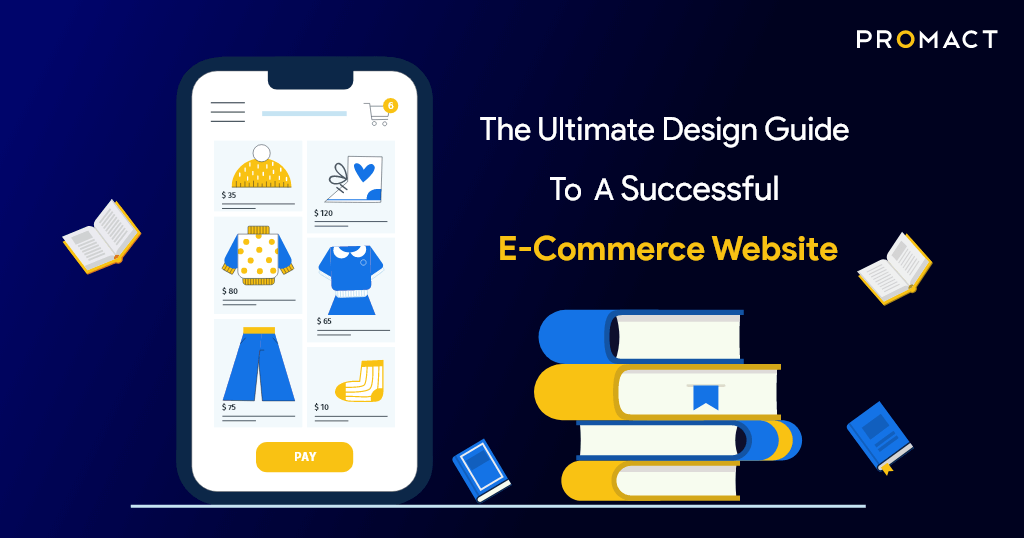 The Ultimate Design Guide To A Successful e-Commerce Website