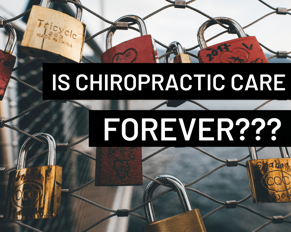today we discuss if you have to have chiropractic care forever once you start