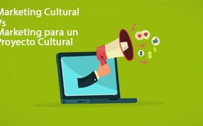 Diferencia entre Marketing Cultural y Marketing para un Proyecto Cultural