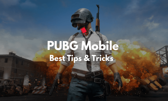 Top 20+ PubG Mobile Tips and Tricks