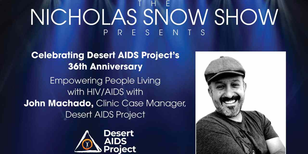 EMPOWERING PEOPLE LIVING WITH HIV/AIDS: JOHN MACHADO