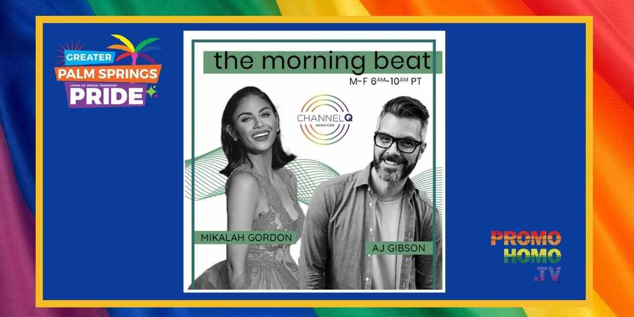 CHANNEL Q 103.1 FM: Giving Palm Springs Pride 2020 A Voice | PromoHomo.TV