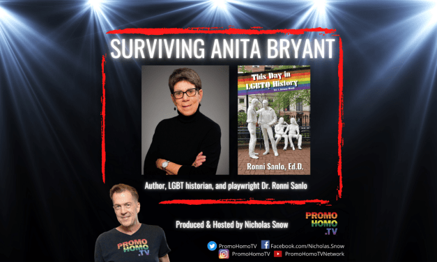 Surviving Anita Bryant: Dr. Ronni Sanlo | The Nicholas Snow Show