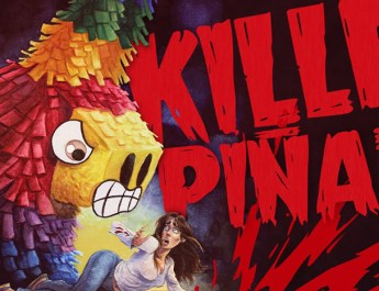 Killer Piñata Now Available on DVD/ BluRay/ and Vimeo On Demand from LC Films