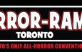Halloween is Extended in Toronto: HORROR-RAMA Returns for its FIFTH, Frightful Year!