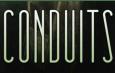 CONDUITS