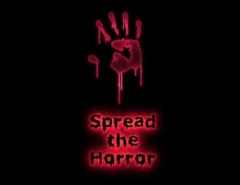 SPREAD THE HORROR NOT THE VIRUS