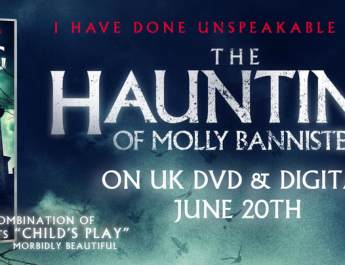 Sinister Paranormal Horror 'The Haunting of Molly Bannister' from Writer-Director MJ Dixon Coming to UK DVD and Digital
