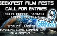 GeekFest Film Fests Year 8: The World's Largest Traveling Comic Convention Opens for Entries for it's 2021 Tour