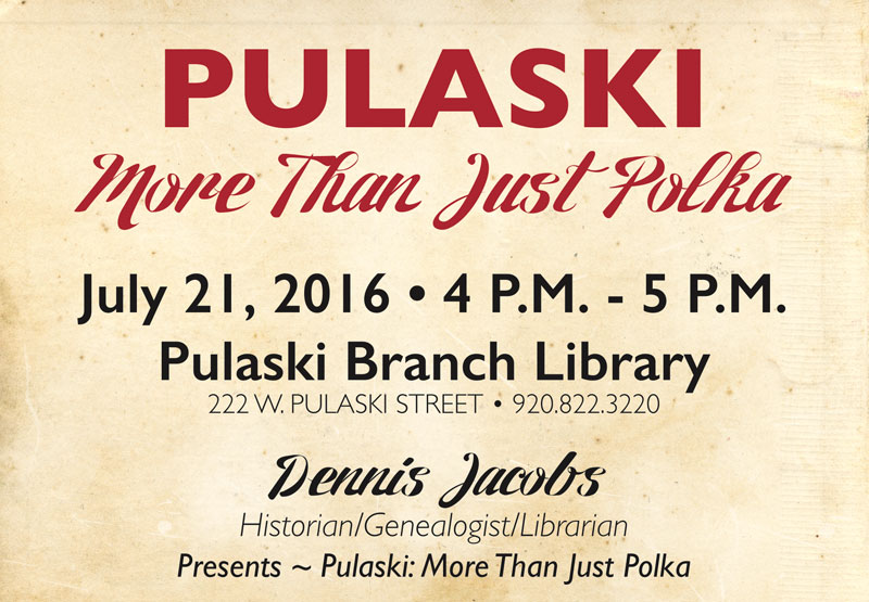Join us at the Pulaski Library for some Pulaski history