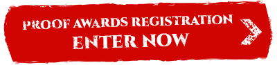 Proof Awards Registration Enter Now
