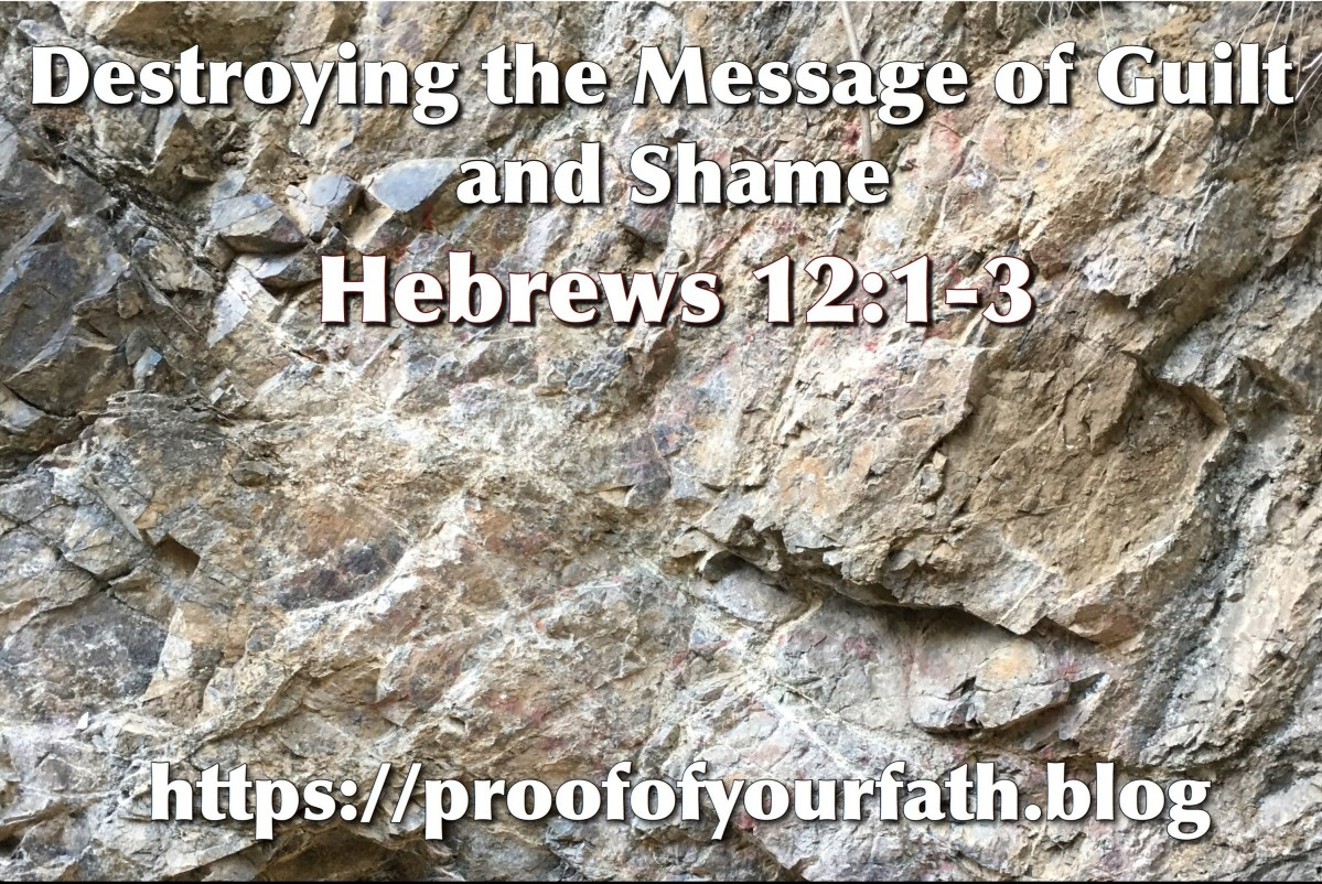 Destroying the Message of Guilt and Shame