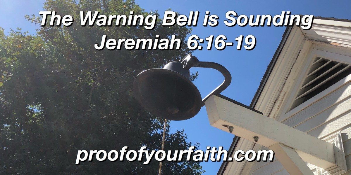 The Warning Bell is Sounding.