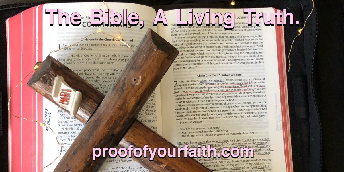 The Bible, A Living Truth