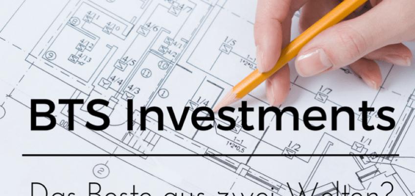 Build-to-Suit Immobilieninvestments – das Beste aus zwei Welten?
