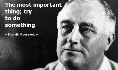 Franklin Roosevelt Quote