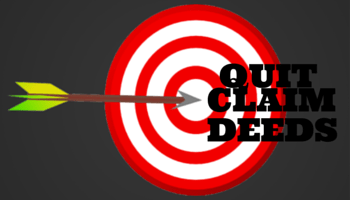 Quit Claim Deeds in your Real Estate Marketing