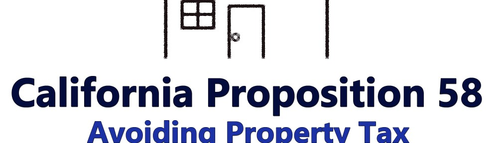 Proposition 58 - How to Inherit Property Taxes from a parent