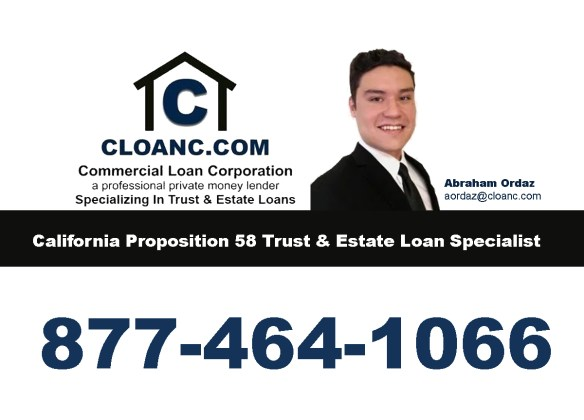 California Proposition 58 Parent to Child Property Tax Transfer Trust Loan Specialist