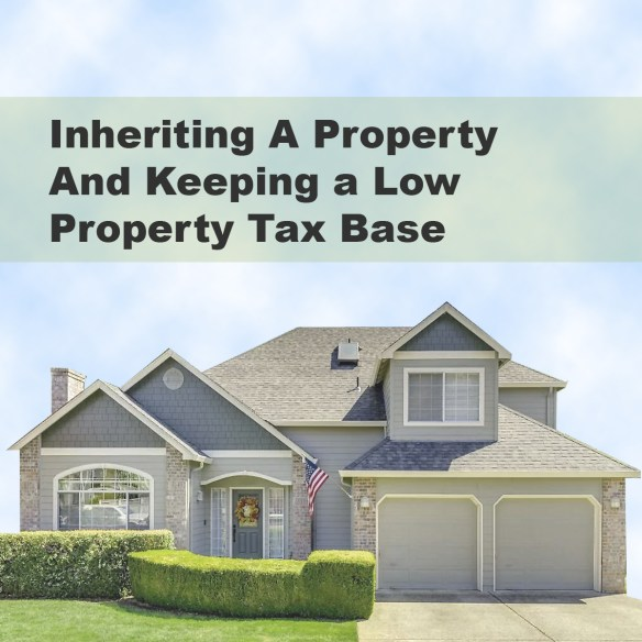Keeping a Parents Low Property Tax Base
