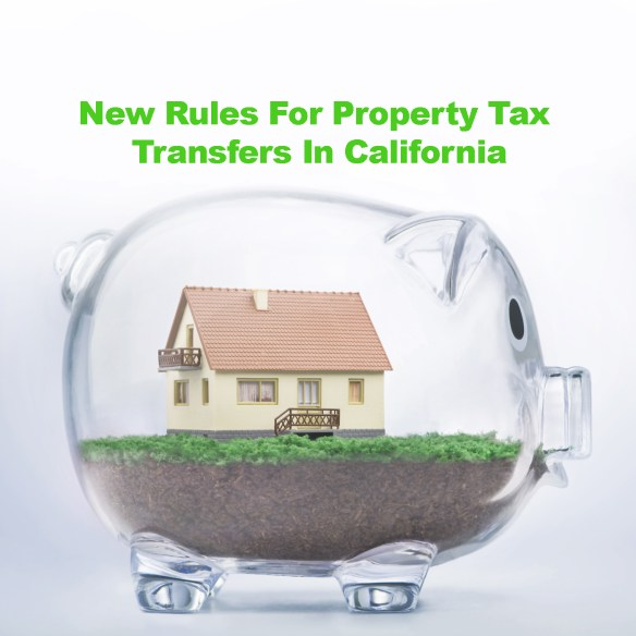 Rules for California Property Tax Transfer