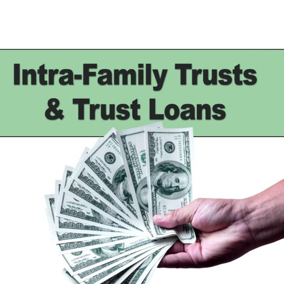Family Trust Loans