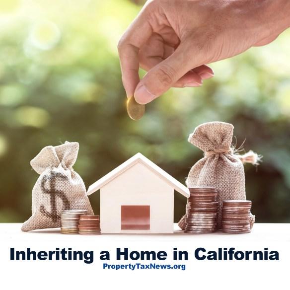 Inheriting a Home in California