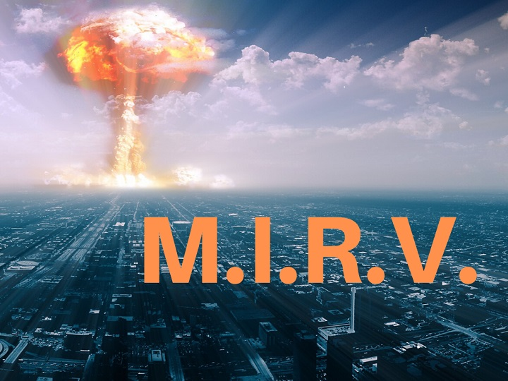 Panoramic artwork of a cityscape with clouds and nuclear mushroom in background. Orange capital letters M.I.R.V. superimposed. Apocalypse Acronym.