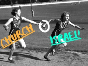 """Black and white photograph of 2 women passing a baton during a relay race. Superimposed colored words """"CHURCH"""" and """"ISRAEL"""" with the baton circled in white. Relay Evangelists."""