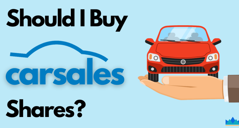 Should I Buy Carsales Shares, CAR ASX, Carsales shares