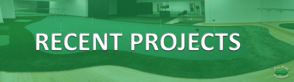 Recent Pro Putt Projects